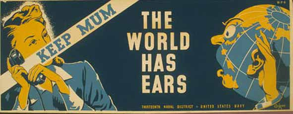 Keep mum the world has ears poster