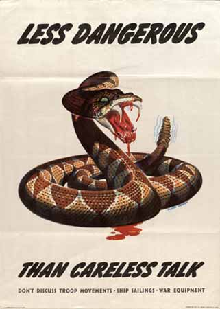 Less dangerous than careless talk rattlesnake poster
