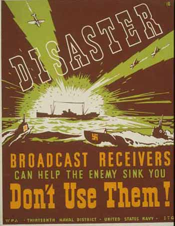 Disaster: Broadcast receivers can help the enemy sink you poster