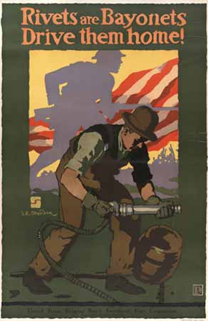 Rivets are bayonets : drive them home! poster