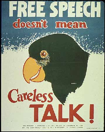 poster Free Speech doesn't mean Careless Talk!