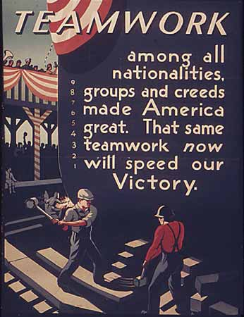 Poster Teamwork among all nationalities, groups and creeds made America great. That same teamwork now will speed our Victory.No other information
